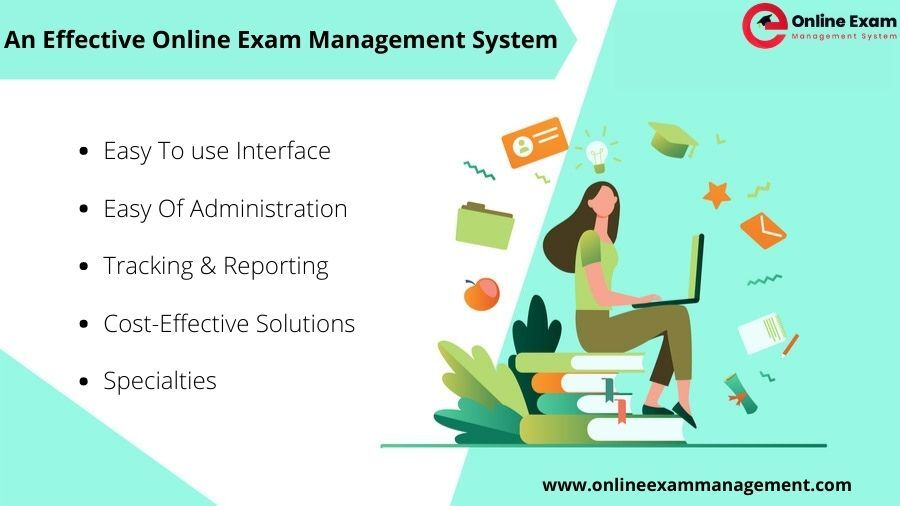 An Effective Online Exam Management System